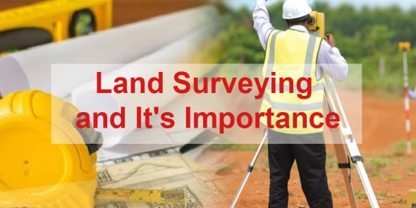 Land surveying and its importance